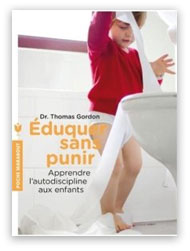 """Eduquer sans punir"" Thomas Gordon"